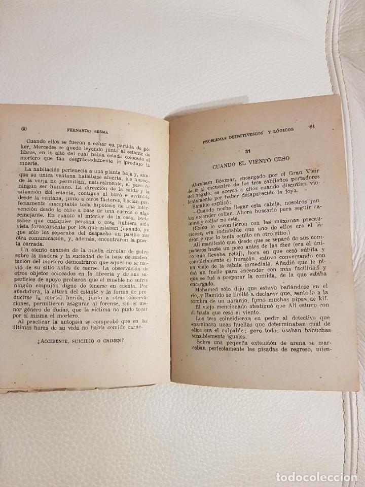 Libros de segunda mano: PROBLEMAS DETECTIVESCOS Y LÓGICOS - FERNANDO SESMA - PODER MENTAL - LIBRO RARÍSIMO - Foto 3 - 194524800