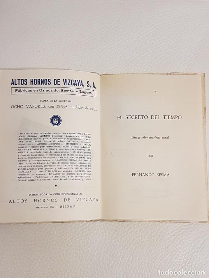 Libros de segunda mano: EL SECRETO DEL TIEMPO, ENSAYO DE PSICOLOGÍA ASTRAL - FERNANDO SESMA - PSICOLOGÍA - PODER MENTAL - Foto 5 - 194527140