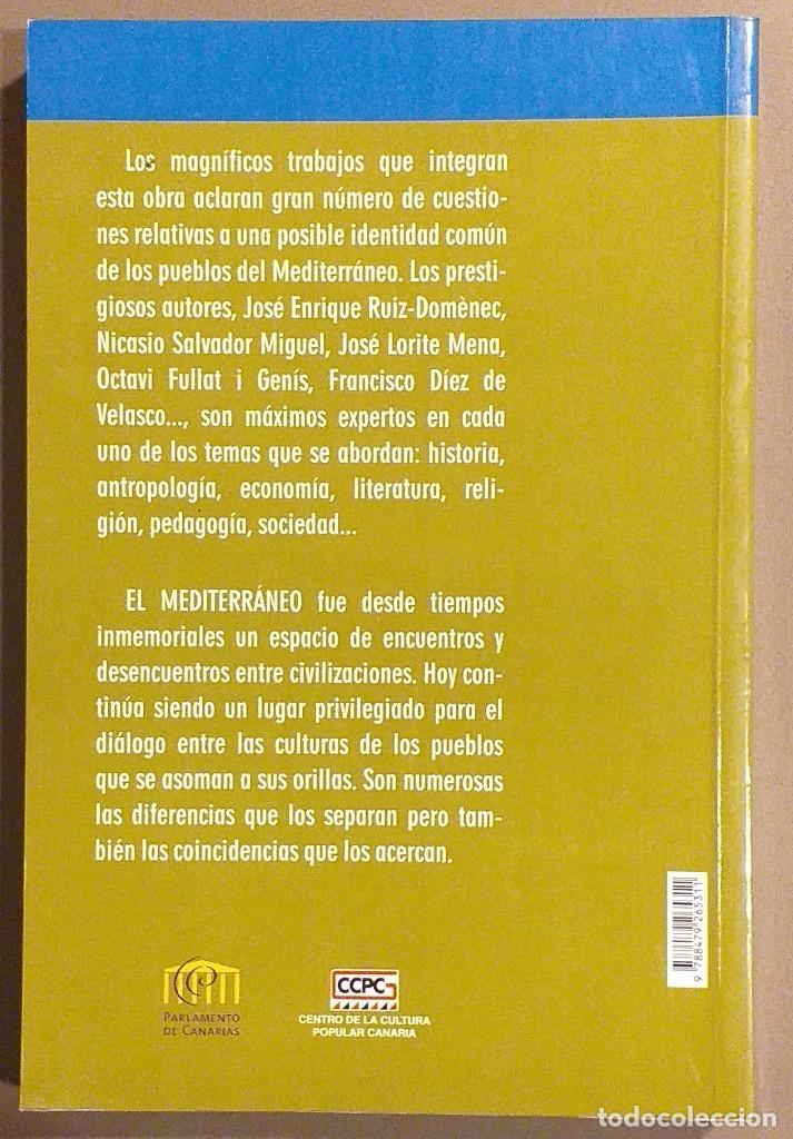 Libros de segunda mano: El Mediterráneo. Un lugar de encuentro entre culturas. Jorge Febles Yanes & José María Gómez-Heras - Foto 2 - 194528328
