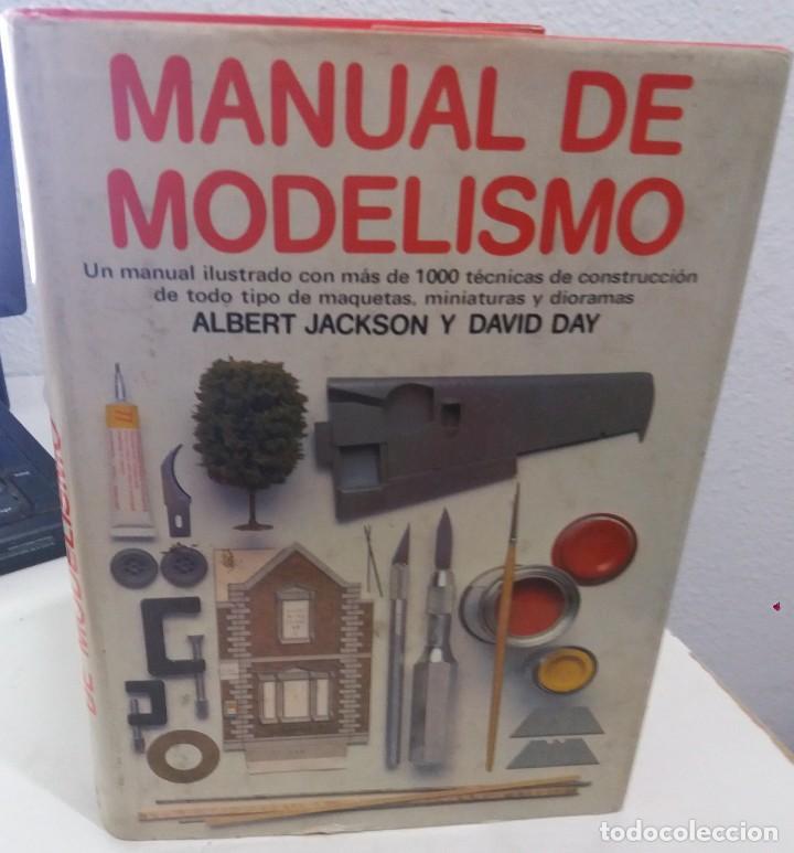 MANUAL DE MODELISMO MÁS DE 100 TÉCNICAS DE CONSTRUCCIÓN..- JACKSON / DAY (Libros de Segunda Mano - Bellas artes, ocio y coleccionismo - Otros)