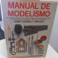 Libros de segunda mano: MANUAL DE MODELISMO MÁS DE 100 TÉCNICAS DE CONSTRUCCIÓN..- JACKSON / DAY. Lote 194528472