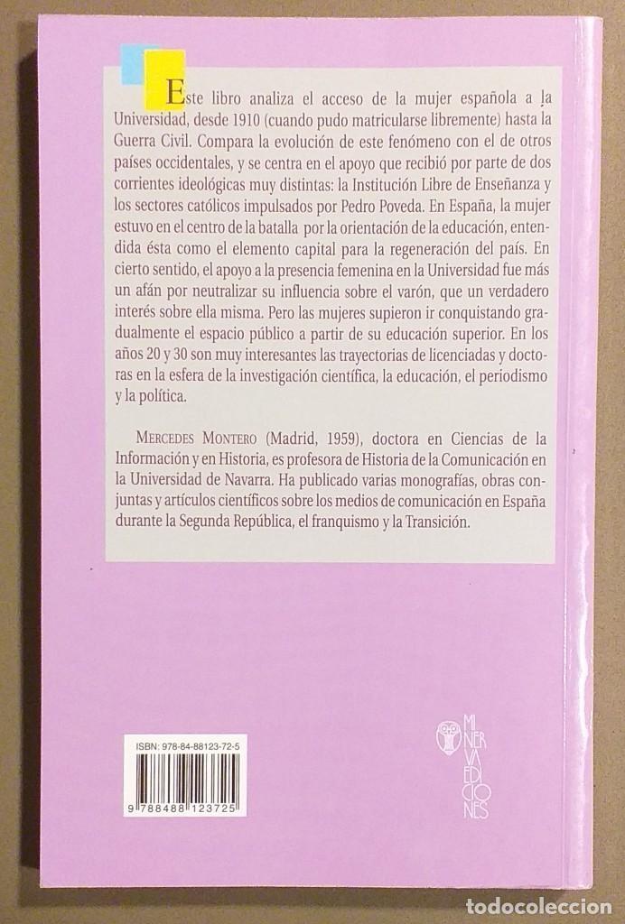 Libros de segunda mano: La conquista del espacio público. Mujeres españolas en la universidad. 1910-1936. Mercedes Montero - Foto 2 - 194528828