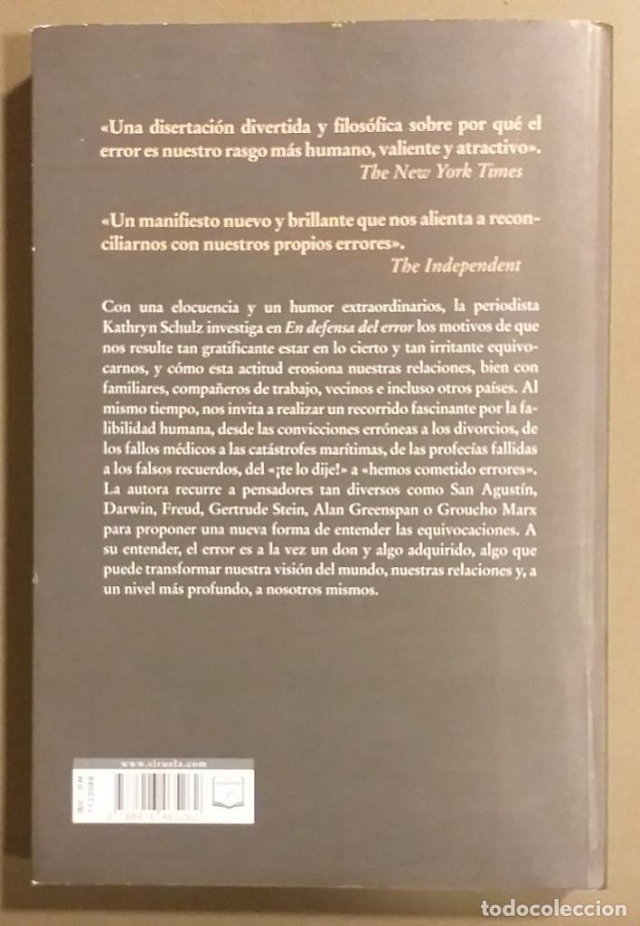 Libros de segunda mano: En defensa del error. Un ensayo sobre el arte de equivocarse. Kathryn Schulz. Siruela. 2015 - Foto 2 - 194530548