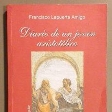 Libros de segunda mano: DIARIO DE UN JOVEN ARISTOTÉLICO. FRANCISCO LAPUERTA AMIGO. CIMS BIBLIOTECA SINGULAR 1997 BUSCADÍSIMO. Lote 194530671