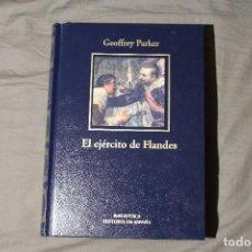 Libros de segunda mano: EL EJÉRCITO DE FLANDES. GEOFFREY PARKER. Lote 194531810