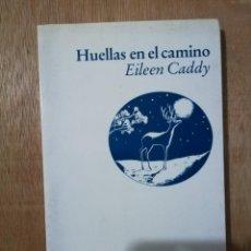 Libros de segunda mano: HUELLAS EN EL CAMINO. EILEEN CADDY. Lote 194532685