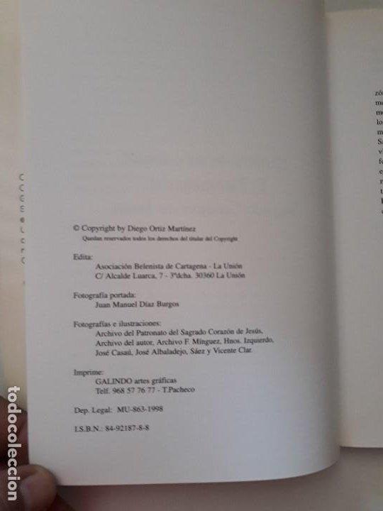 Libros de segunda mano: Historia de mi colegio: El Patronato del Sagrado Corazón de Jesús. Diego Ortiz. Cartagena, 1998 - Foto 3 - 194533090