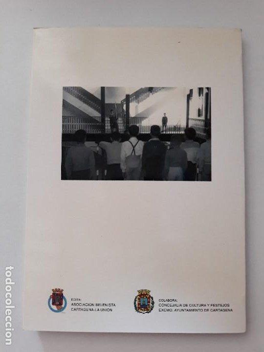 Libros de segunda mano: Historia de mi colegio: El Patronato del Sagrado Corazón de Jesús. Diego Ortiz. Cartagena, 1998 - Foto 6 - 194533090