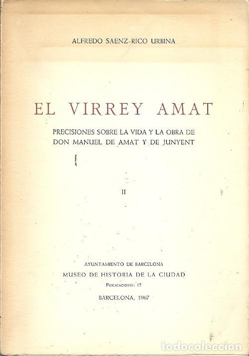 EL VIRREY AMAT ALFREDO SAEN RICO URBINA 1967 (Libros de Segunda Mano - Bellas artes, ocio y coleccionismo - Otros)
