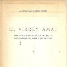 Libros de segunda mano: EL VIRREY AMAT ALFREDO SAEN RICO URBINA 1967. Lote 194533486