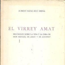 Libros de segunda mano: EL VIRREY AMAT ALFREDO SAENZ RICO URBINA 1967. Lote 194533536