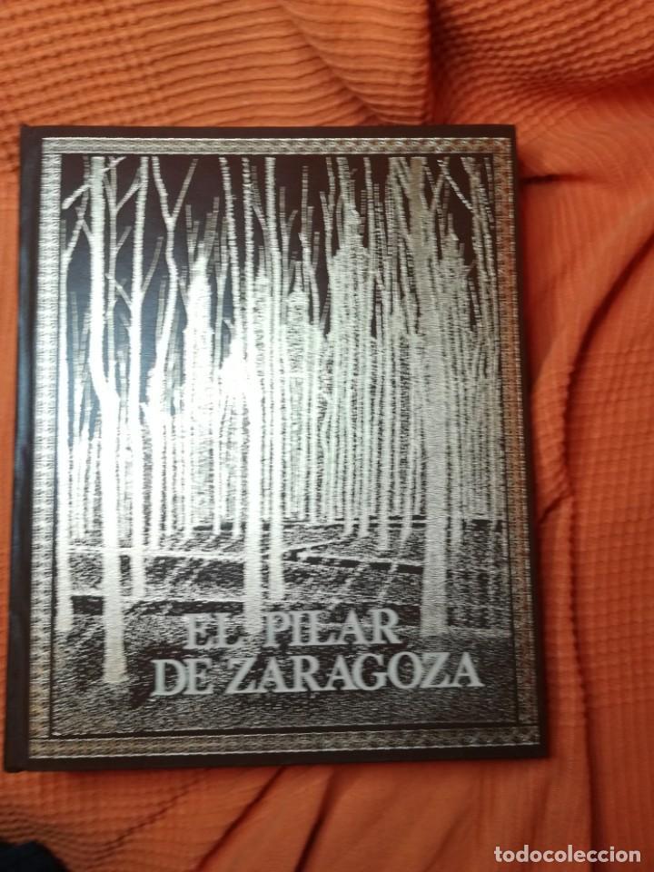 Libros de segunda mano: EL PILAR DE ZARAGOZA. CAJA AHORROS DE LA INMACULADA 1984 - Foto 3 - 194535242