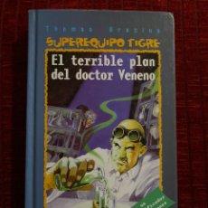 Libros de segunda mano: EL TERRIBLE PLAN DEL DOCTOR VENENO THOMAS BREZINA. Lote 194535402