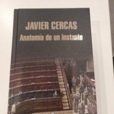 Libros de segunda mano: ANATOMÍA DE UN INSTANTE DE JAVIER CERCAS. Lote 194535666
