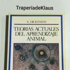 Libros de segunda mano: TEORIAS ACTUALES DEL APRENDIZAJE ANIMAL - A DICKINSON - TDK125. Lote 194536615