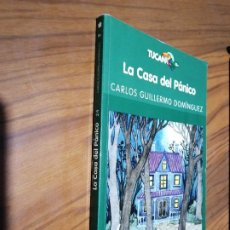 Libros de segunda mano: LA CASA DEL PANICO. CARLOS GUILLERMO DOMÍNGUEZ. TUCAN. RÚSTICA. BUEN ESTADO. Lote 194540075