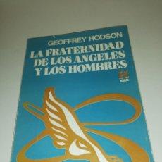 Libros de segunda mano: GEOFFREY HODSON , LA FRATERNIDAD DE LOS ANGELES Y LOS HOMBRES. Lote 194542238