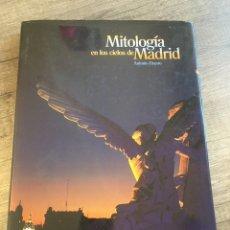 Libros de segunda mano: MITOLOGÍA EN LOS CIELOS DE MADRID. Lote 194543993