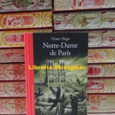 Libros de segunda mano: NOTRE-DAME DE PARÍS . AUTOR : HUGO, VICTOR . Lote 194549128