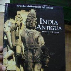 Libros de segunda mano: INDIA ANTIGUA, MARILIA ALBANESE. EP-166. Lote 194552592