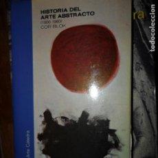 Livros em segunda mão: HISTORIA DEL ARTE ABSTRACTO (1900-1960), COR BLOK, ED. CÁTEDRA. Lote 194553772