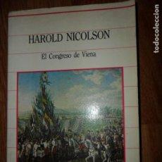 Libros de segunda mano: EL CONGRESO DE VIENA, HAROLD NICOLSON, ED. SARPE. Lote 194554312