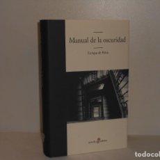 Libros de segunda mano: MANUAL DE LA OSCURIDAD, ENRIQUE DE HÉRIZ - EDHASA - MUY BUEN ESTADO. Lote 194556992