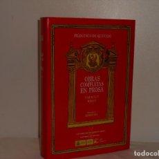 Libros de segunda mano: QUEVEDO, OBRAS COMPLETAS EN PROSA (VOLUMEN IV, TOMO II) - CASTALIA - MUY BUEN ESTADO. Lote 194557508