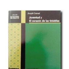 Libros de segunda mano: JUVENTUD Y EL CORAZÓN DE LAS TINIEBLAS. CONRAD, JOSEPH. Lote 194558032