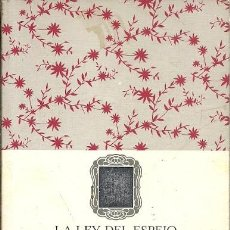 Libros de segunda mano: LA LEY DEL ESPEJO UNA REGLA MAGICA QUE DA SOLUCION A CUALQUIER PROBLEMA DE LA VIDA COMANEGRA . Lote 194566382