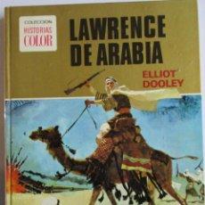 Libros de segunda mano: LAWRENCE DE ARABIA HISTORIAS COLOR. Lote 194570377