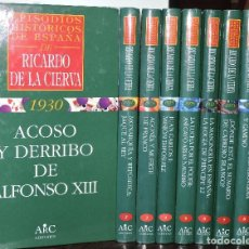 Libros de segunda mano: EPISODIOS HISTÓRICOS DE ESPAÑA DE RICARDO DE LA CIERVA TOMOS DEL 1 AL 9. ED. EUDEMA. MADRID 1996. Lote 194573400