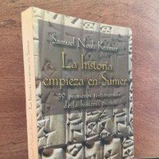 Libros de segunda mano: LA HISTORIA EMPIEZA EN SUMER - SAMUEL NOAH KRAMER - ALIANZA - ILUSTRADO - BUEN ESTADO. Lote 194573632