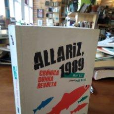 Libros de segunda mano: ALLARIZ 1989. CRONICA DUNHA REVOLTA. Lote 194574007