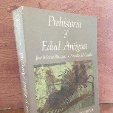 Libros de segunda mano: PREHISTORIA Y EDAD ANTIGUA - J.M. BLAZQUEZ / A. DEL CASTILLO - ESPASA CALPE. Lote 194574046
