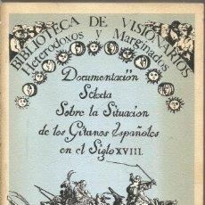 Libros de segunda mano: MARIA HELENA SANCHEZ ORTEGA. DOCUMENTACION SELECTA SOBRE LA SITUACION DE LOS GITANOS ESPAÑOLES EN EL. Lote 194578656
