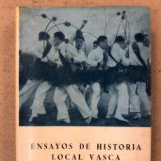 Libros de segunda mano: ENSAYOS DE HISTORIA LOCAL VASCA. IGNACIO ZUMALABE. COLECCIÓN AUÑAMENDI N° 7 (1963).. Lote 194579405