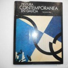 Libros de segunda mano: FERNANDO MON PINTURA CONTEMPORANEA EN GALICIA Y98812T . Lote 194580256