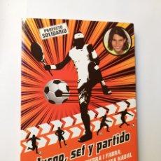 Libros de segunda mano: JUEGO SET Y PARTIDO JORDI SIERRA I FABRA . DESTINO PLANETA 2009. Lote 194581298