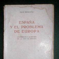 Libros de segunda mano: BENEYTO, JUAN: ESPAÑA Y EL PROBLEMA DE EUROPA: CONTRIBUCIÓN A LA HISTORIA DE LA IDEA DE IMPERIO. . Lote 194582117