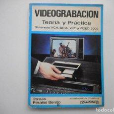 Libros de segunda mano: TOMÁS PERALES VIDEOGRABACIÓN TEORÍA Y PRÁCTICA Y98834T. Lote 194584518