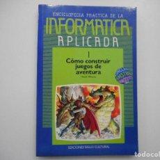 Libros de segunda mano: MANUEL ALFONSECA INFORMÁTICA APLICADA 1 CÓMO CONSTRUIR JUEGOS DE AVENTURA Y98835T. Lote 194584583