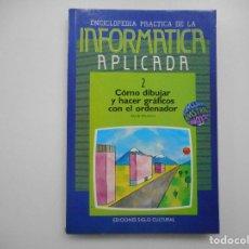 Libros de segunda mano: INFORMÁTICA APLICADA 2 CÓMO CONSTRUIR JUEGOS DE AVENTURA Y98836T . Lote 194584653
