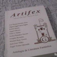 Libros de segunda mano: ARTIFEX. ANTOLOGÍA DE LITERATURA FANTÁSTICA VOLUMEN G [ESPECIAL GADIR]) AÑO 2004. 223 PGN.. Lote 194585867