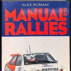 Libros de segunda mano: MANUAL DE RALLIES. Lote 194586710