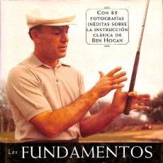 Libros de segunda mano: LOS FUNDAMENTOS DEL GOLF DE HOGAN. Lote 194586722