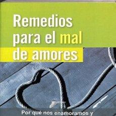 Libros de segunda mano: REMEDIOS PARA EL MAL DE AMORES. Lote 194586735