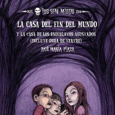 Libros de segunda mano: LOS SIN MIEDO 1: LA CASA DEL FIN DEL MUNDO + LA CASA DE LOS ESQUELETOS. Lote 194586780