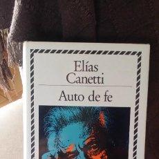 Libros de segunda mano: AUTO DE FE, ELÍAS CANETTI, BIBLIOTECA DE PLATA ED CÍRCULO DE LECTORES. Lote 194587887