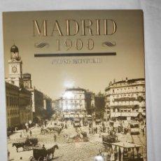 Libros de segunda mano: MADRID 1900. PEDRO MONTOLIU. ED. SILEX, 1994.. Lote 194587912